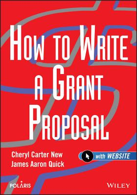 How to Write a Grant Proposal By New, Cheryl Carter