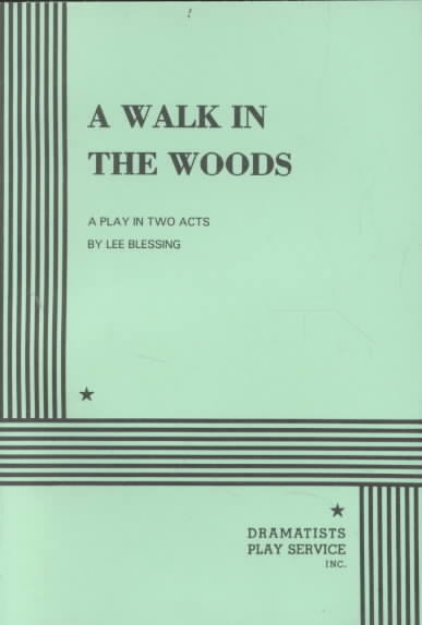 A Walk in the Woods By Blessing, Lee
