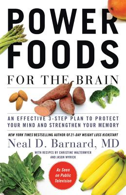 Power Foods for the Brain By Barnard, Neal