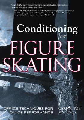 Conditioning for Figure Skating By Poe, Carl M.
